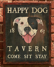 "Antique Look Repro of Original Art - Trade Sign ""Happy Dog Tavern"" Pitbull Dog"