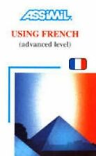 Using French: (le francais en pratique) (Day by Day Method Assimil)