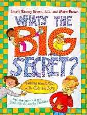 What's the Big Secret?: Talking about Sex with Girls and Boys Hardcover New