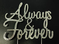 ALWAYS AND FOREVER WEDDING CAKE RHINESTONE DIAMANTE TOPPER PICK DECORATION GIFT