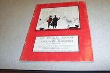 LES MEUBLES ANCIENS DANS LES INTERIEURS MODERNES XVI EME EXPOSITION 1955