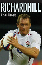 Richard Hill The Autobiography: Life On The Flanks Very Good Book