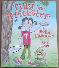 Molly Shannon Tilly The Trickster Signed HC Book 1st/1st Saturday Night Live SNL