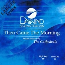 Then Came The Morning Accompaniment CD By The Cathedrals