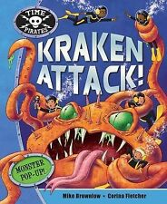 Time Pirates Kraken Attack! by Pan Macmillan (Novelty book, 2009)