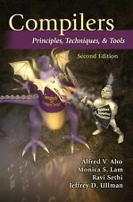Compilers : Principles, Techniques, and Tools by Monica S. Lam, Alfred V....