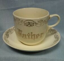 "VINTAGE HOMER LAUGHLIN CUP & SAUCER ""FATHER"" 22 KARAT GOLD TRIM"