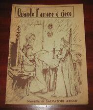 """Libri/Riviste/Giornali/Novella"""" QUANDO L'AMORE E' CIECO """"SAlvatore Arezzi/1971"""