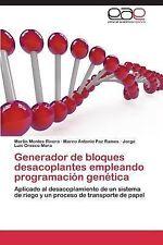 Generador de Bloques Desacoplantes Empleando Programación Genética by Montes...