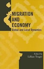 Society for Economic Anthropology Monograph Ser.: Migration and Economy :...