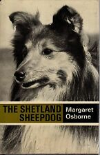 DOGS - THE SHETLAND SHEEPDOG - How To Buy, Train, Breed, Show & Care - M.Osborne