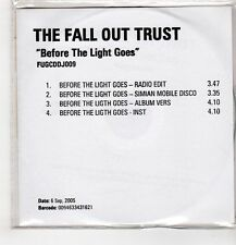 (GU438) The Fall Out Trust, Before The Light Goes - 2005 DJ CD
