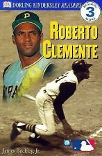 DK Readers: Roberto Clemente (Level 3: Reading Alone) DK Publishing Paperback