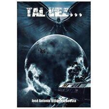 Tal Vez... by Jose Antonio Villarreal Acosta (2013, Hardcover)