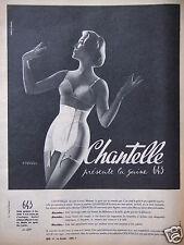 PUBLICITÉ 1958 CHANTELLE PRÉSENTE LA GAINE 643 - ADVERTISING