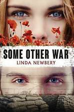 NEWBERY, LINDA-SOME OTHER WAR  BOOK NEW