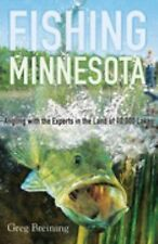 Fishing Minnesota: Angling with the Experts in the Land of 10,000 Lakes  NEW