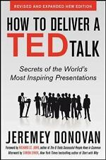 How to Deliver a Ted Talk : Secrets of the World's Most Inspir (FREE 2DAY SHIP)