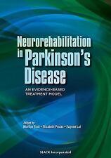 Neurorehabilitation in Parkinson's Disease: An Evidence-Based Treatmen-ExLibrary