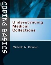 Coding Basics: Understanding Medical Collections, Rimmer, Michelle M., Good Book