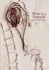 What Is a Domicile by Joanna Penn Cooper (2014, Paperback)