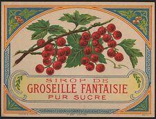 Etikett étiquette label - Johannisbeer Sirup / Sirop de Grosseille / 1910 # 1296