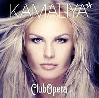 Kamaliya - Club Opera (CD)  NEW/Sealed!  Dance & Kassik  !!!