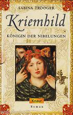 *~ KRIEMHILD - KÖNIGIN der NIBELUNGEN - Sabina TROOGER  tb (2002)