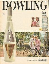 Publicité Advertising 1962  BOWLING regnier anisette COINTREAU  ...