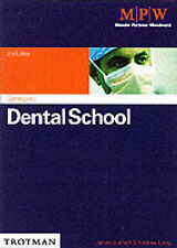 Getting into Dental School (Getting into Course Guides
