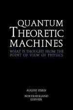 Quantum Theoretic Machines : What Is Thought from the Point of View of...