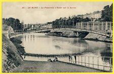 cpa 72 - LE MANS (Sarthe) La PASSERELLE d'ENFER Débarcadère Lavandière