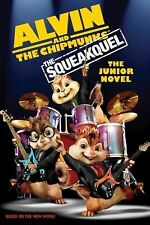 Alvin and the Chipmunks - The Squeakuel by Perdita Finn and HarperCollins Publis