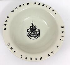 "Vintage 1997 Comedy Central ""Save World Sanity One Laugh At A Time"" Ceramic Bowl"
