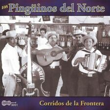 Corridos de la Frontera by Los Pinginos del Norte (CD, Sep-2005, Arhoolie)