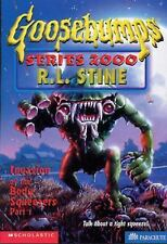 Invasion of the Body Squeezers, Part 1 (Goosebumps Series 2000, No. 4)