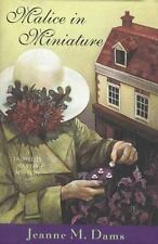 Malice In Miniature: A Dorothy Martin Mystery Dams, Jeanne M. Hardcover