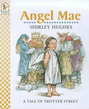 Angel Mae (Tales from Trotter Street), Shirley Hughes