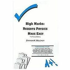 High Marks: Regents Physics Made Easy the Physical Setting