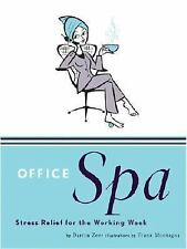 Office Spa: Stress Relief for the Working Week