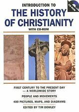 Introduction to the History of Christianity: First Century to the Present Day, T
