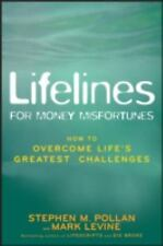 Lifelines for Money Misfortunes: How to Overcome Life's Greatest Challenges, Lev
