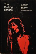 The Rolling Stones : An Annotated Bibliography by Mary L. Dimmick (1978,...