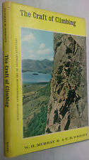 W H MURRAY & J E B WRIGHT.THE CRAFT OF CLIMBING.1ST/1 H/B D/J 1964.B/W PHOTOS