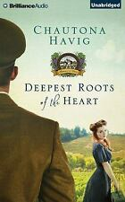 Legacy of the Vines: Deepest Roots of the Heart 1 by Chautona Havig (2015,...