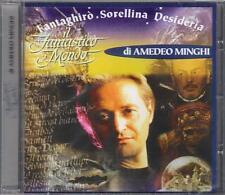 """AMEDEO MINGHI - RARO CD CELOPHANATO """" IL FANTASTICO MONDO """""""