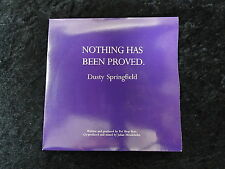 45RPM Record - 1989 Dusty Springfield 'Nothing has been proved'