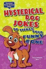 Hysterical Dog Jokes to Tickle Your Funny Bone (Funniest Bone Animal Jokes)