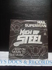 VINYLE 45 T MEN OF STEEL HAIL SUPERMAN / KEEP ON MOVIN ' TO THE MUSIC 1979