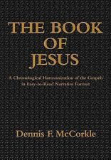 Book of Jesus:A Chronological Harmonization of the Gospels in Easy-to-Read...